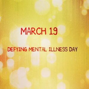 Defying Mental Illness Day