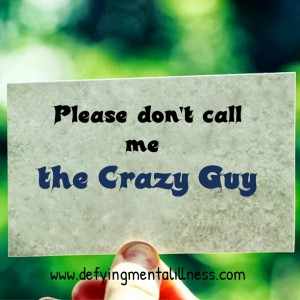 Thought for the day – Who are you calling crazy?