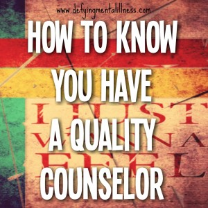 Finding a Counselor – 5 Traits of a Quality Counselor