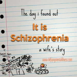 The Day I Found Out it was Schizophrenia