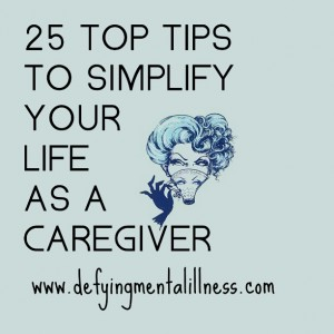 25 Top Tips to simplify your life as a Caregiver