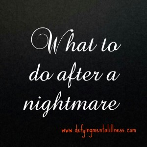 What To Do After A Nightmare