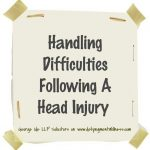 Handling Difficulties following a Head Injury