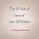 Top 10 Facts of Causes of Low Self Esteem