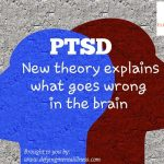 PTSD: New theory explains what goes wrong in the brain