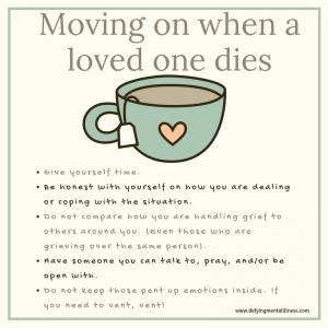 Is it right to Move On when someone dies?