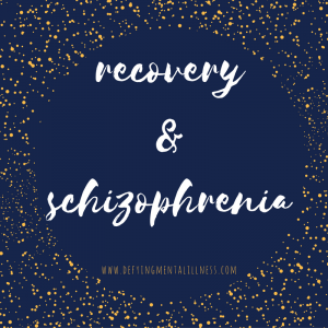 Recovery & Schizophrenia