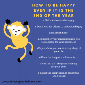 How to be Happy …even if it is the End of the Year