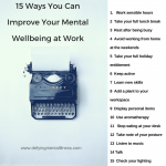 15 Ways You Can Improve Your Mental Wellbeing at Work