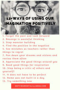 12+ Ways of Using your Imagination Positively